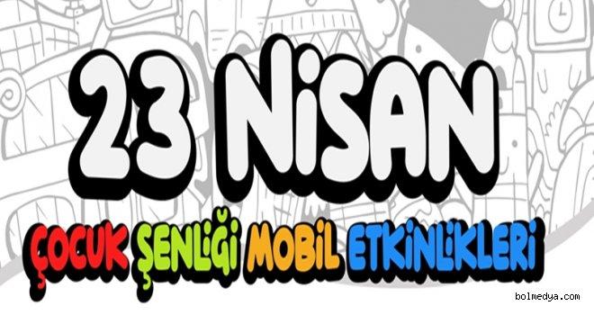 Bolu Belediyesi'nden 23 Nisan Çocuk Şenliği Mobil Etkinliği