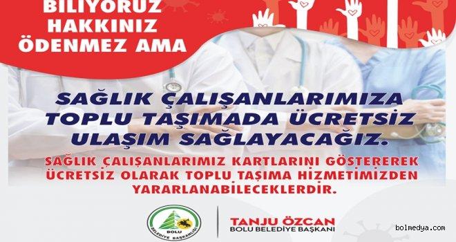 Sağlık Çalışanlarına Başkan Tanju Özcan'dan Ulaşım Desteği